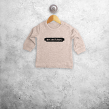 'Dirt don't hurt' baby sweater