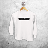 'Dirt don't hurt' kids longsleeve shirt
