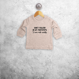 'Don't follow in my footsteps. I run into walls' baby sweater