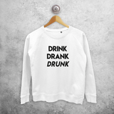 'Drink, Drank, Drunk' sweater
