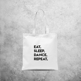 'Eat. Sleep. Dance. Repeat.' tote bag