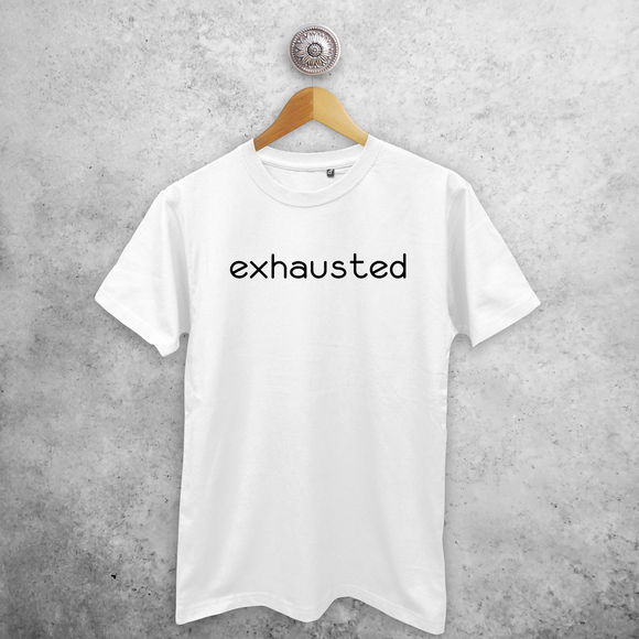 'Exhausted' adult shirt