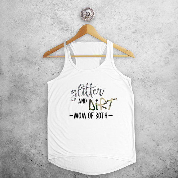 'Glitter and dirt - Mom of both' tank top