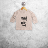 'Global warming is not cool' baby sweater