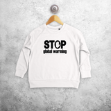 'Stop global warming' kids sweater