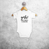 'Gosh! Being a princess is exhausting' baby shortsleeve bodysuit