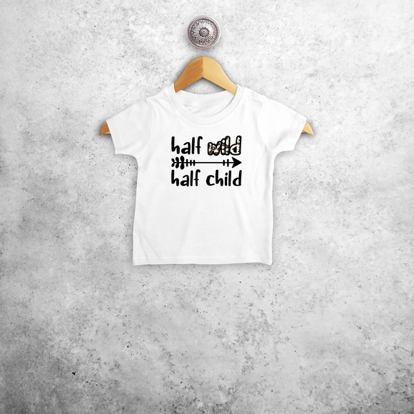 'Half wild, Half child' baby shortsleeve shirt
