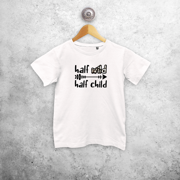'Half wild, Half child' kids shortsleeve shirt