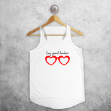 'Hey good lookin'' tank top