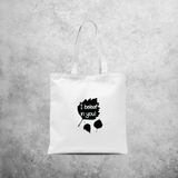 'I beleaf in you' tote bag