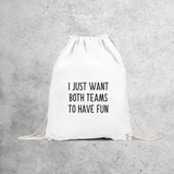 'I just want both teams to have fun' backpack