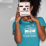 'I like to flash people' adult shirt