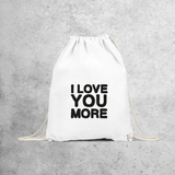 'I love you more' backpack