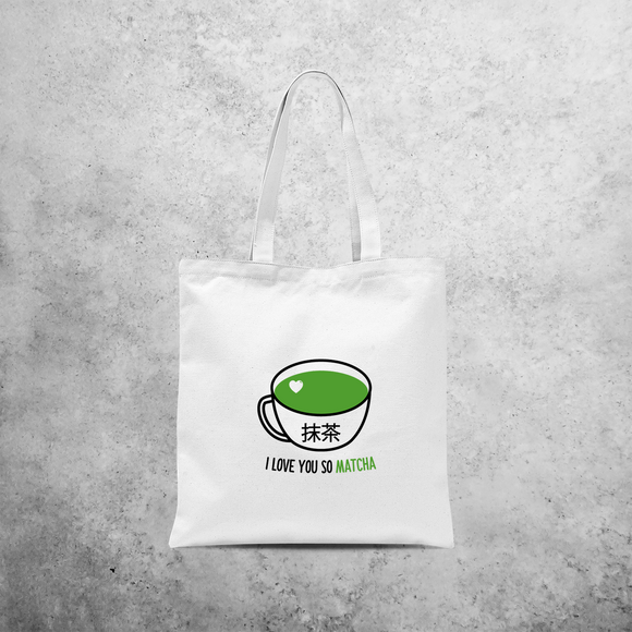 'I love you so matcha' tote bag