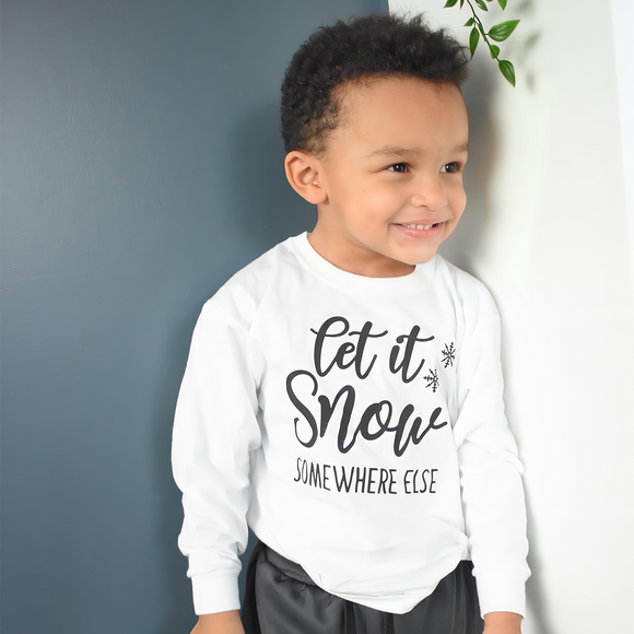 'Let it snow - somewhere else' kids longsleeve shirt
