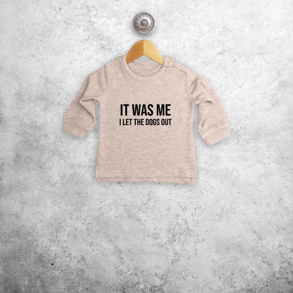 'It was me - I let the dogs out' baby sweater