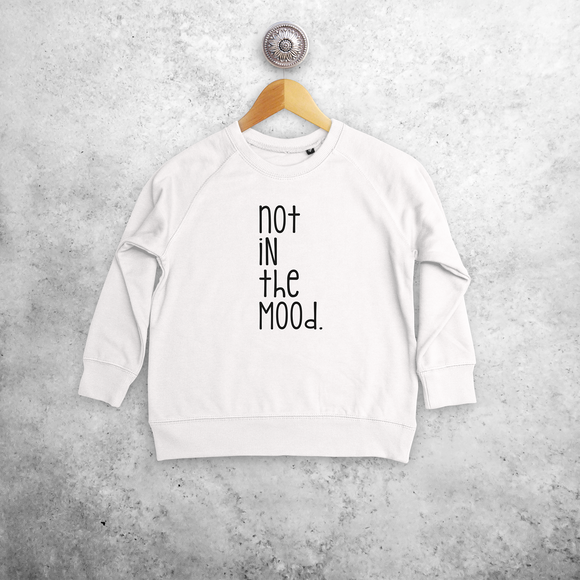 'Not in the mood' kids sweater