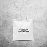 'Rule breaker / Trouble maker' tote bag
