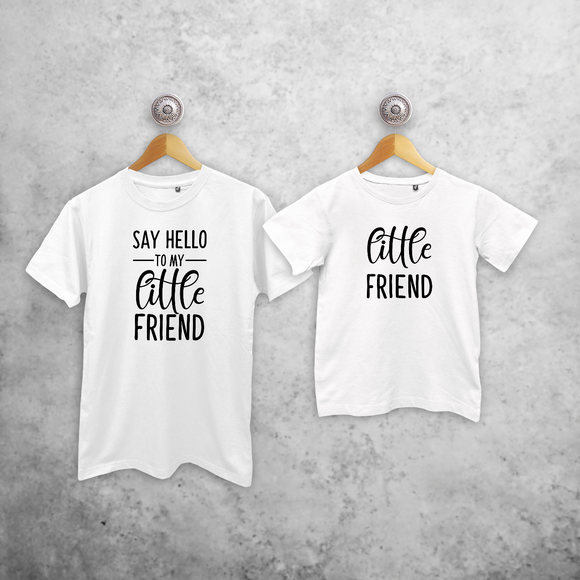 'Say hello to my little friend' & 'Little friend' matching shirts