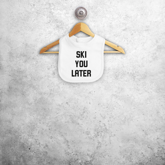 Baby or toddler bib, with 'Ski you later' print by KMLeon.