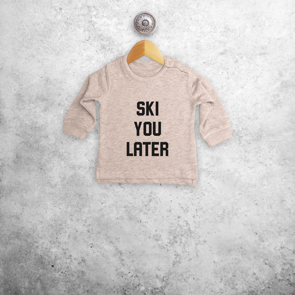 Baby or toddler sweater, with 'Ski you later' print by KMLeon.