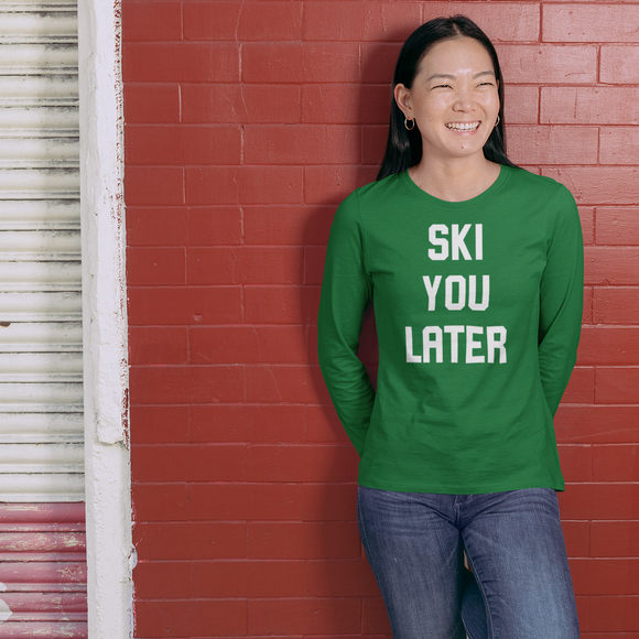 'Ski you later' adult longsleeve shirt