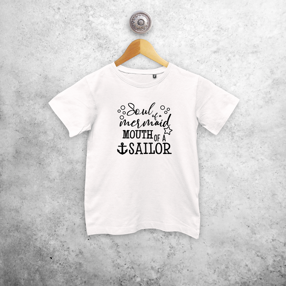 'Soul of a mermaid - Mouth of a sailor' kids shortsleeve shirt