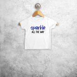'Sparkle all the way' baby shortsleeve shirt
