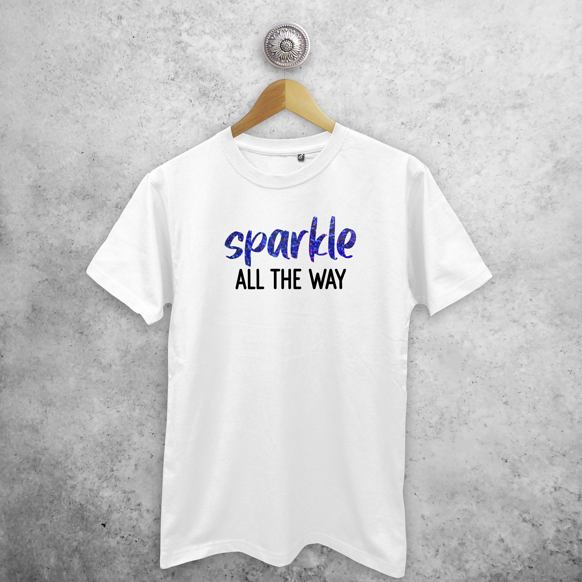 'Sparkle all the way' adult shirt