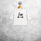 'Step it up' baby longsleeve shirt