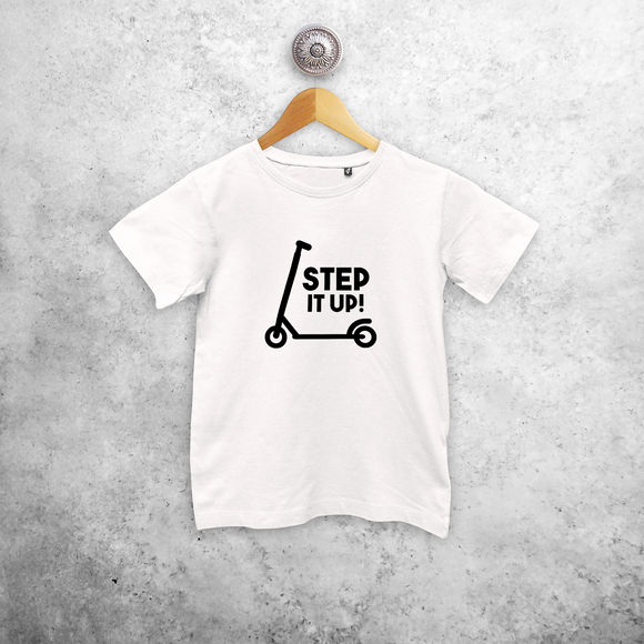 'Step it up' kids shortsleeve shirt
