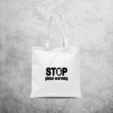 'Stop global warming' tote bag