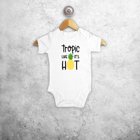 'Tropic like it's hot' baby shortsleeve bodysuit