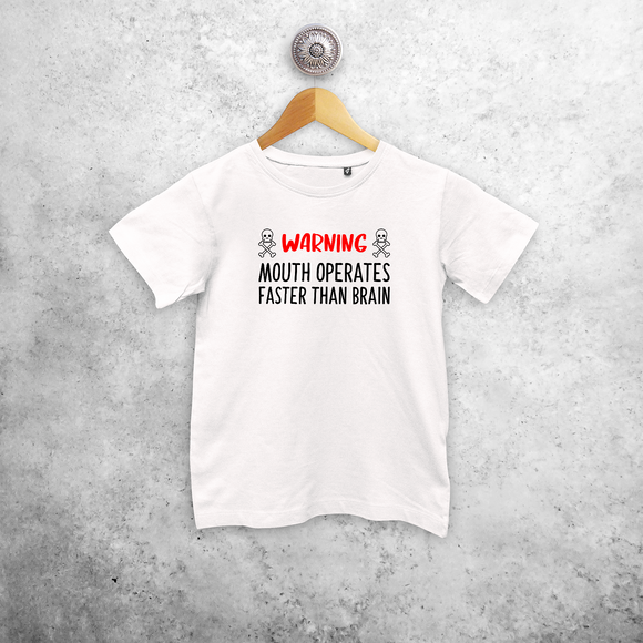 'Warning: mouths operates faster than brain' kids shortsleeve shirt