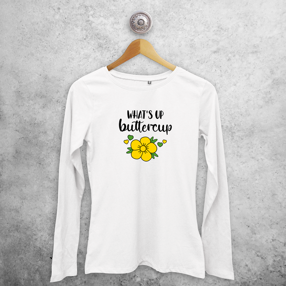 'What's up buttercup' volwassene shirt met lange mouwen