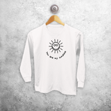 'You are my sunshine' kids longsleeve shirt