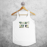 'You can't see me' tank top
