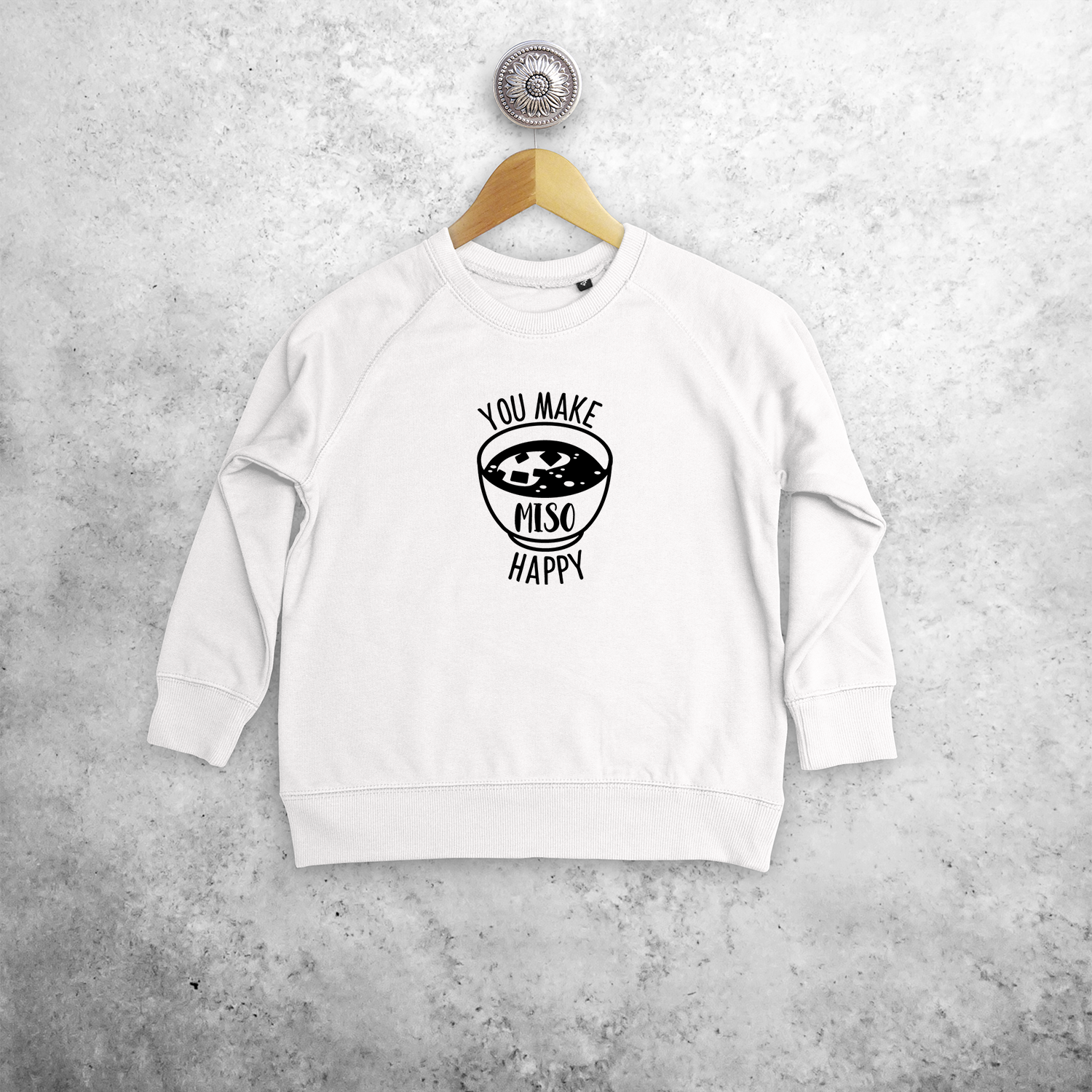 'You make miso happy' kids sweater