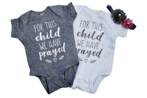 Twin Onesies - For This Child We Have Prayed