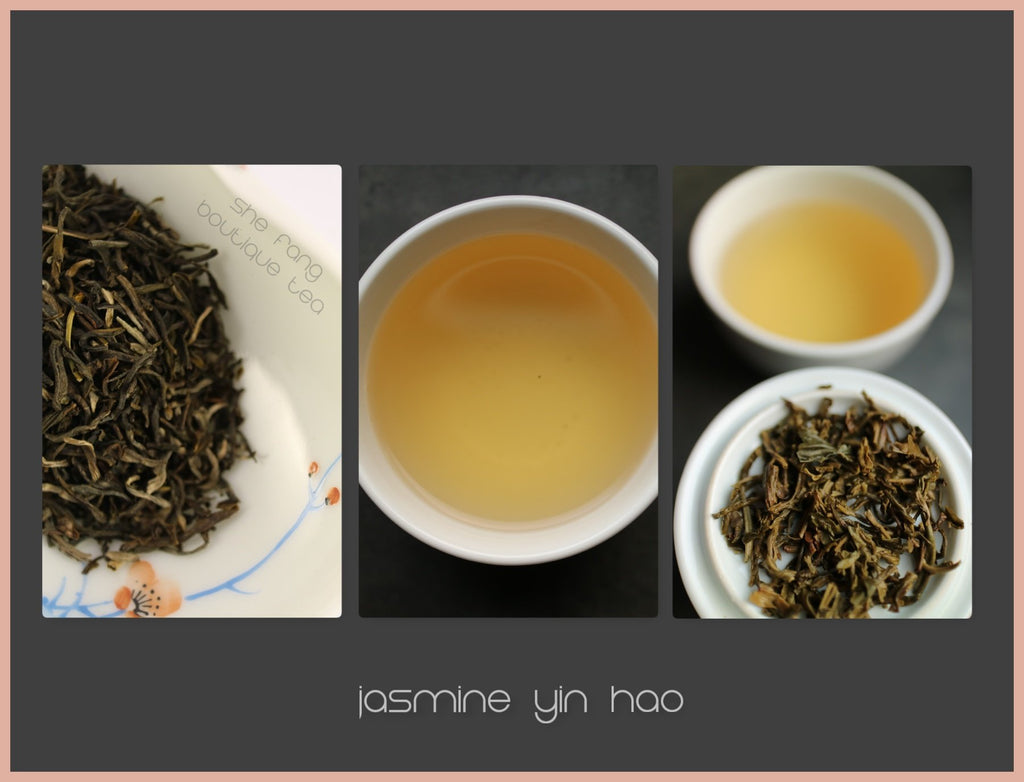 Tasting Notes - Jasmine Yin Hao - She Fang Boutique Tea