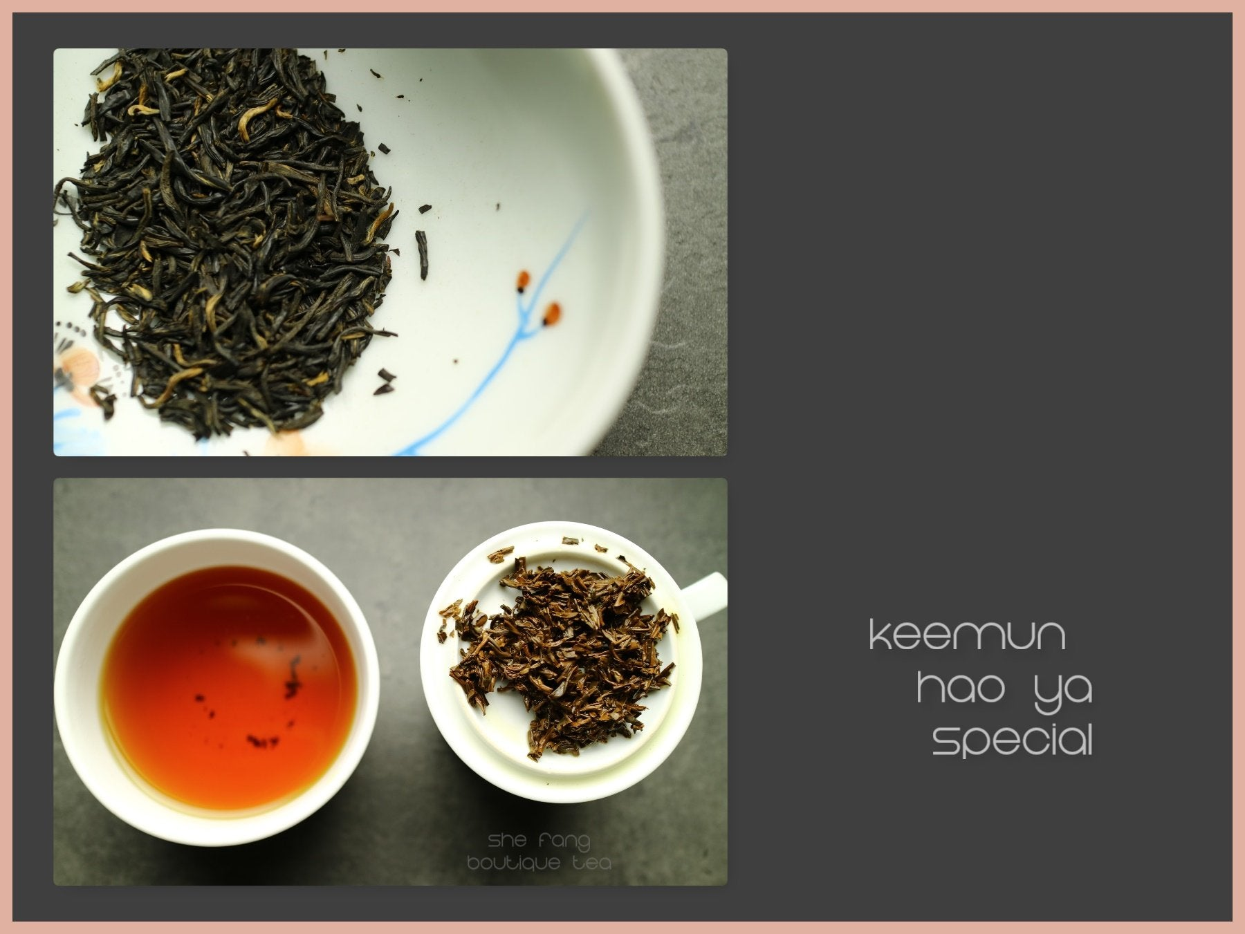 Tea sourcing - Batch 235 - Keemun Hao Ya Special