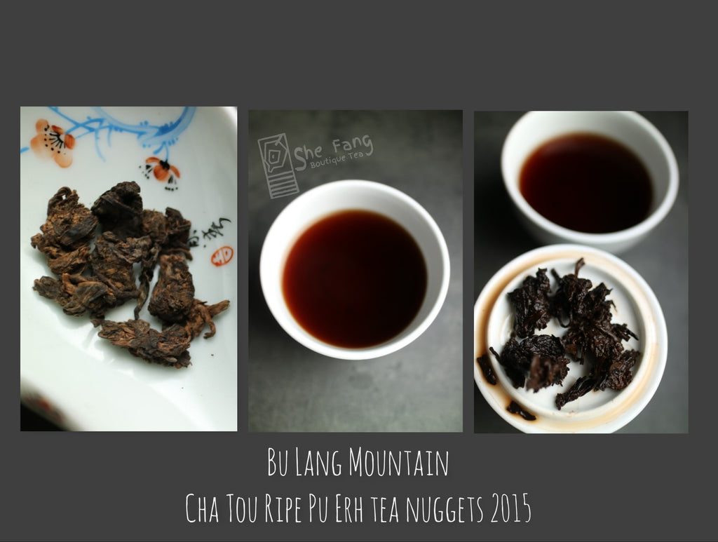 Tea sourcing – batch N.240 Pu Erh Teas – Bu Lang Mountain Cha Tou Ripe Pu Erh Tea Nuggets 2015 - She Fang Boutique Tea