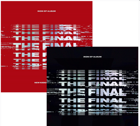 iKON (아이콘) EP Album - NEW KIDS: THE FINAL (Korean)