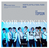 NOIR (느와르) Mini Album Vol. 2 - TOPGUN (Korean)