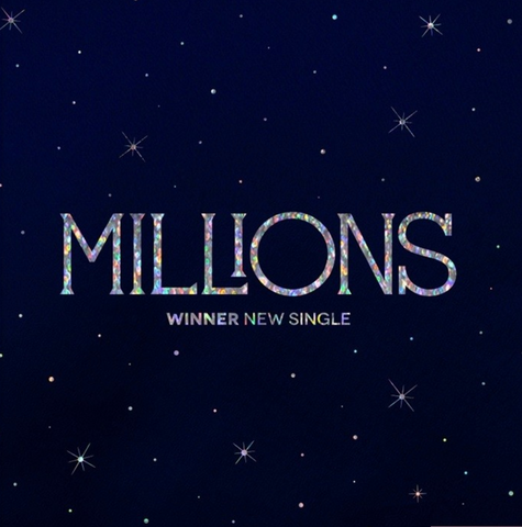 WINNER (위너) New Single - MILLIONS (Korean)