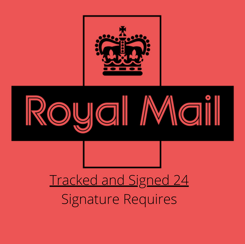 Royal Mail Tracked & Signed 24 - Extra Cost *