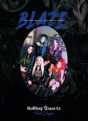 Rolling Quartz - Single Album Vol. 1 : Blaze (Korean Edition)