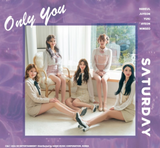 SATURDAY - Single Album Vol. 5 : Only You (Korean Edition)