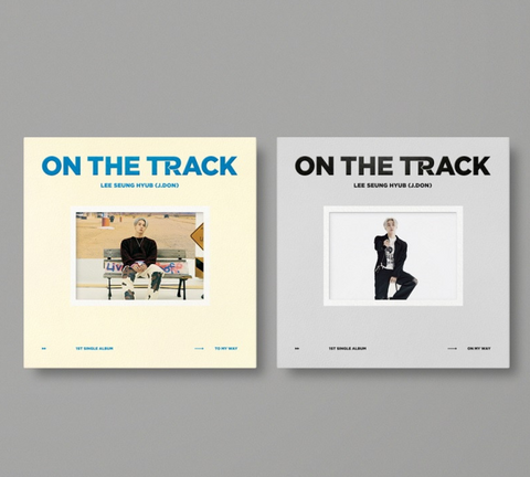 Lee Seung Hyub (J.DON) Single Album Vol. 1 : ON THE TRACK (Korean Edition) FREE POSTER *
