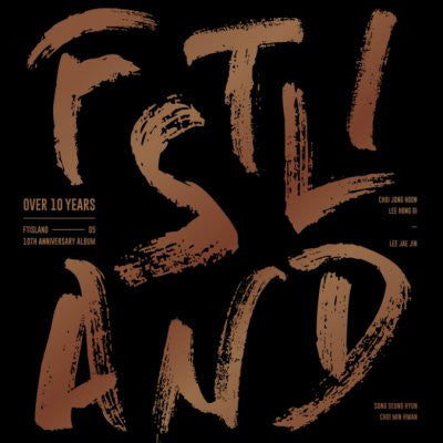 FTIsland (FT아일랜드) FTISLAND 10th Anniversary Album - OVER 10 YEARS (Korean)